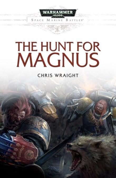 Битвы Космодесанта. Охота на Магнуса - Крис Райт
